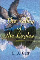 Cover for 'The Valley of the Eagles - A Novel of Adventure'