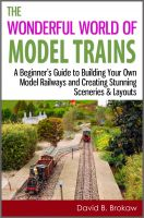 Cover for 'The Wonderful World of Model Trains: A Beginner's Guide to Building Your Own Model Railways and Creating Stunning Sceneries & Layouts'