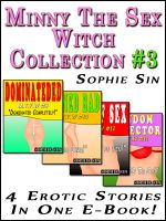 Cover for 'Minny The Sex Witch: The Collection 3 (4 Erotic Stories)'
