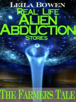 "Cover for 'Real Life ""Alien Abduction"" Stories – The Farmers Tale'"