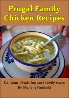Cover for 'Frugal Family Chicken Recipes'