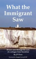 Cover for 'What the Immigrant Saw'