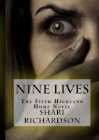 Cover for 'Nine Lives: The Fifth Highland Home Novel'