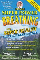 Cover for 'Super Power Breathing for Super Health'