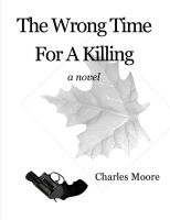 Cover for 'The Wrong Time For A Killing'