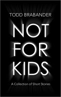 Cover for 'Not For Kids'