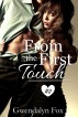 From the First Touch #2 by Gwendalyn Fox