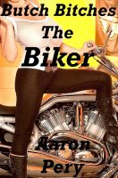 Cover for 'Butch Bitches -The Biker'