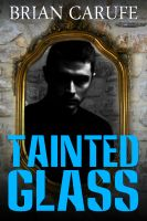 Cover for 'Tainted Glass'