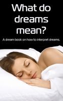 Cover for 'What Do Dreams Mean? A Dream Book on How to Interpret Dreams'