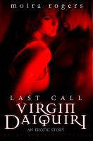 Cover for 'Virgin Daiquiri (Last Call #4)'