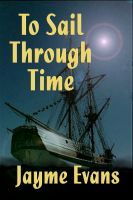 Cover for 'To Sail Through Time'