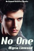 Cover for 'No One (Element Preservers Series, Book 3.5)'