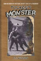 Cover for 'Tucker's Monster'