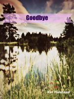 Cover for 'Goodbye'