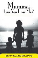 Cover for 'Mumma, Can You Hear Me?'
