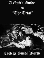 "Cover for 'A Quick Guide to ""The Trial""'"