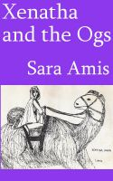 Cover for 'Xenatha and the Ogs'