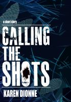 Cover for 'Calling the Shots'
