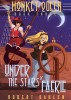 Under The Stars Of Faerie (Monkey Queen Book Three) by Robert Dahlen