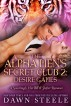 The Alpha Men's Secret Club 2: Desire Games (BBW, BDSM, paranormal erotic romance) by Dawn Steele