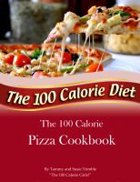Cover for 'The 100 Calorie Pizza Cookbook'