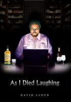 Cover for 'As I Died Laughing'