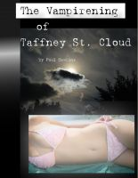 Cover for 'The Vampirening of Taffney St. Cloud'