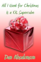 Cover for 'All I Want For Christmas is a V.R. Supercube'