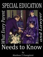 Cover for 'Special Education: What Every Parent and Lawyer Needs to Know'