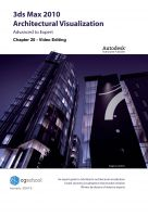Cover for 'Chapter 20 - Video Editing (3ds Max 2010 Architectural Visualization)'
