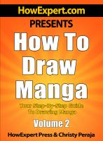 Cover for 'How To Draw Manga - Your Step-By-Step Guide To Drawing Manga - Volume 2'