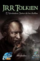 Cover for 'Orbit: JRR Tolkien - The True Lord of the Rings: spanish edition'