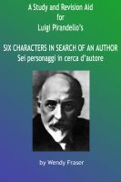 Cover for 'A Study & Revision Aid to Luigi Pirandello's 'Six Characters in Search of an Author''
