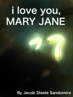 Cover for 'I Love You, Mary Jane'