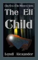 Cover for 'The Elf Child'