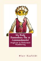 Cover for 'My Body Remembers The 10 Commandments: Anglican & Reformed Numbering'