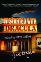 Cover for 'It Started with Dracula: The Count, My Mother and Me'