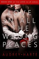 Audrey Harte - Love in All the Wrong Places