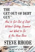 Cover for 'How to Get Out of Debt Without Getting Scammed and What to Do if You Have Been'
