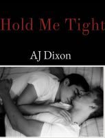 Cover for 'Hold Me Tight'