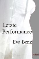Cover for 'Letzte Performance | Roman'
