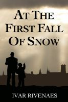 Cover for 'At the First Fall of Snow'