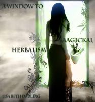 Cover for 'A Window to Magickal Herbalism'