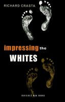 Cover for 'Impressing the Whites: The New International Slavery'