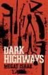 Dark Highways by Megat Ishak