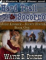 Cover for 'Hard Trail to Socorro'