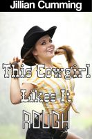 Cover for 'This Cowgirl Likes It Rough (m/f Cowboy Erotica)'