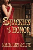 Cover for 'Shackles of Honor'