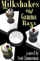 Cover for 'Milkshakes and Gamma Rays'